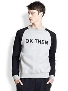 Marc by Marc Jacobs - Ok Then Raglan Sweatshirt Men Store, Go Shopping, The Man, Marc Jacobs, Clothes For Women, Sweatshirts, Sweaters, Tops, Fashion