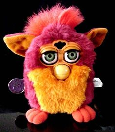 Furby!! Now that I look at them they are ugly but they were fun to play with! ❤