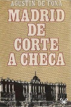 Madrid de corte a checa - http://descargarepubgratis.com/book/madrid-de-corte-a-checa/
