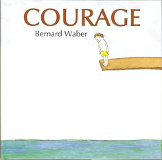 Courage by Bernard Waber- This could be a good picture book for exploring emotions at the beginning of the school year-- also use for writing lesson plans for all about me Help Teaching, Teaching Writing, Teaching Ideas, Teaching Vocabulary, Learning Activities, Teacher Resources, Innovation, Mentor Texts, Character Education