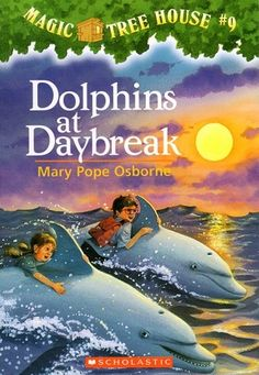"""""""The Magic Tree House: Dolphins at Daybreak"""" by Mary Pope Osborne - It's sink or swim for Jack and Annie when the Magic Tree House whisks them off to the middle of the ocean. Luckily, they find a mini-submarine on a coral reef. Unluckily, they are about to meet a giant octopus and one very hungry shark. Will the dolphins save the day? Or are Jack and Annie doomed to be dinner?"""