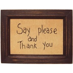 Sampler - Say Please & Thank You - Country Rustic Primitive Framed Stitchery $14.99