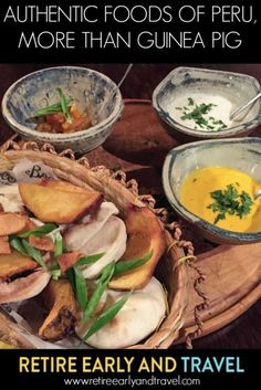 AUTHENTIC FOOD OF PERU, MORE THAN GUINEA PIG - https://www.retireearlyandtravel.com/food-of-peru/