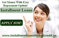 Find best repayment option with Installment Loans.....