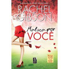 Livro - Maluca por Você - Rachel Gibson - Romance no Extra.com.br 11,87