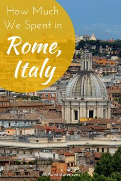 Rome, Italy is always a good idea. It's a gorgeous city with tons of history and delicious food. Here's how much we spent traveling in Rome for 9 days.
