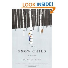 The Snow Child-Eowyn Ivey