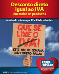 Newsletter - QUE SE LIXE O IVA!    http://www.radiopopular.pt/newsletter/2012/89/#