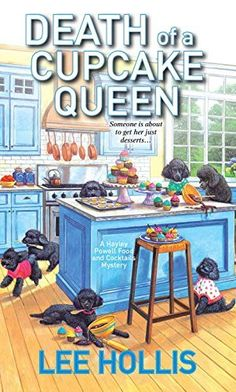 Death of a Cupcake Queen (Hayley Powell Food & Cocktails Mysteries) by Lee Hollis, http://www.amazon.com/dp/0758294530/ref=cm_sw_r_pi_dp_OYlQub1VRY7GE