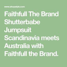 Faithfull The Brand Shutterbabe Jumpsuit Scandinavia meets Australia with Faithfull the Brand.