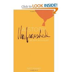 Amazon.com: A Story Unfinished: 99 Days with Eliot (9780834130111): Matt Mooney: Books