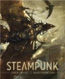 Steampunk : De vapeur et d'acier par Xavier Mauméjean