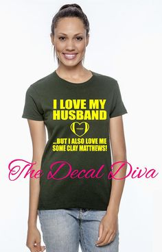 I LOVE my HUSBAND.. but I also love me some CLAY MATTHEWS Shirt!! $16.95 Clay Matthews, Football Love, Love My Husband, Home Team, Packers, Green Bay, Diva, Sporty, Trending Outfits
