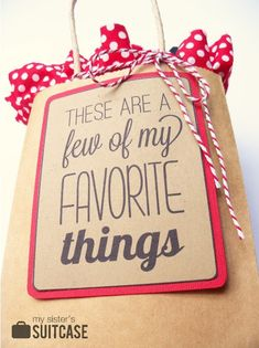 My Favorite Things: Gift Idea + Printable - My Sister's Suitcase - Packed with Creativity