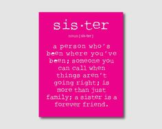 Family Wall Art  A sister is a person... door SusanNewberryDesigns