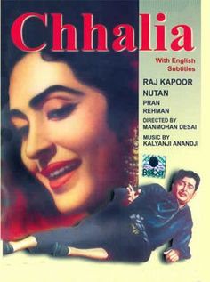Chhalia Hindi Movie Online - Raj Kapoor, Nutan, Pran and Rehman. Directed by Manmohan Desai. Music by Kalyanji Anandji. 1960 [U] ENGLISH SUBTITLE