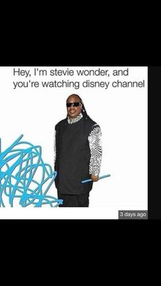 Hey I'm Stevie Wonder and you're watching Disney Channel. Stevie Wonder, Funny As Hell, The Funny, Funny Shit, Funny Laugh, Disney Channel, Funny Images, Funny Pictures, Funny Pranks