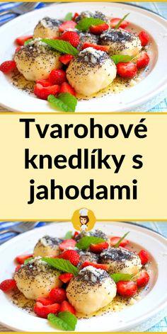 Tvarohové knedlíky s jahodami Cantaloupe, Fruit, Vegetables, Food, Essen, Vegetable Recipes, Meals, Yemek, Veggies