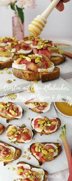 Crostini mit Ofen-Rhabarber, Ziegenkäse, Pistazien & Honig ❤️vegetarisch Baguette Brot