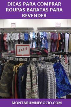 Confira como os lojistas conseguem comprar roupas baratas para revender   roupas  loja  revender 5d718509cd5
