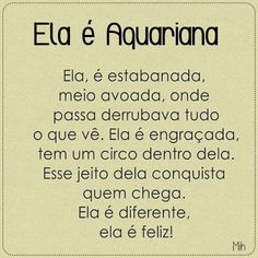 Ela é diferente! ♥ #Aquariana