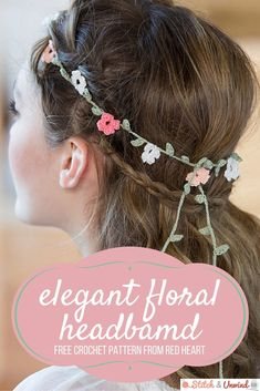Free Pattern Friday: Elegant Floral Headband from Red Heart! - Stitch and Unwind - - Free Pattern Friday: Elegant Floral Headband from Red Heart! - Stitch and Unwind. Crochet Headband Free, Crochet Flower Headbands, Crochet Flower Patterns, Floral Headbands, Knitted Headband, Cute Crochet, Crochet Flowers, Crochet Hats, Headband Flowers