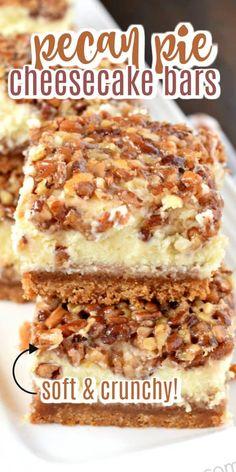 Fall Dessert Recipes, Holiday Desserts, Easy Desserts, Delicious Desserts, Yummy Food, Thanksgiving Desserts, Thanksgiving 2020, Pecan Pie Cheesecake Bars Recipe, Pecan Pie Bars