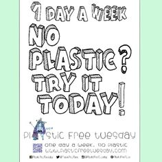 Join in for Plastic-Free Tuesdays!