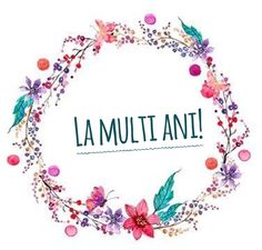 La multi ani! Happy Birthday Greetings, Birthday Wishes, Love Quotes For Boyfriend, Decoupage, Burlap, Cards, Wallpapers, Watercolor, Instagram