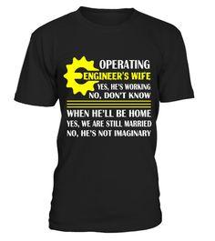T shirt  Operating Engineer's Wife T Shirt, Just Married T Shirt  fashion trend 2018 #tshirt, #tshirtfashion, #fashion