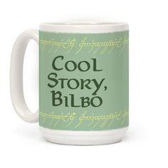 Cool Story, Bilbo | T-Shirts, Tank Tops, Sweatshirts and Hoodies | HUMAN