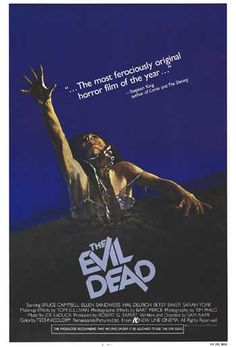 The Evil Dead - 1981