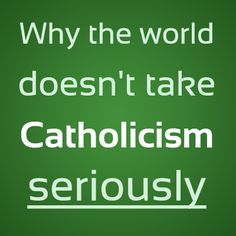 When the world sees you, they don't have to see a saint, but at least let them see a sinner set on sainthood. We shouldn't need to tell people we're Catholic. They should smell it in our sweat. They should see Christ radiating authentically and naturally from every move we make. If they can't, we need to shut up and stop talking about what's wrong with everyone else and we need to start living a more compelling life.