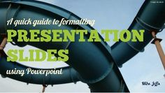 How to format powerpoint presentation slides