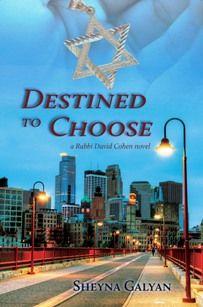 Destined to Choose: a Rabbi David Cohen novel