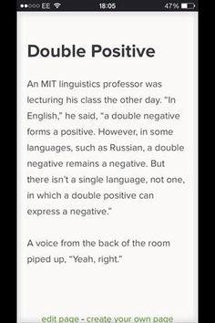 Double Positive = a Negative