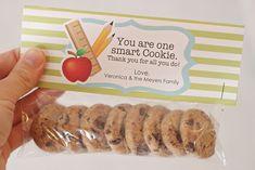 You're one smart cookie--testing treats? Student Teacher Gifts, Meet The Teacher, Student Teaching, Teacher Appreciation Gifts, School Teacher, Teaching Ideas, Employee Appreciation, Teacher Stuff, Teacher Treats