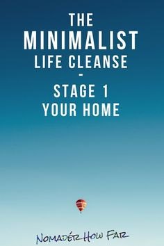 0cc9ac73dc The Minimalist Life Cleanse Stage 1  De-Cluttering your Home