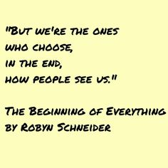 The Beginning Of Everything Quote 9 Bookish Quotes The