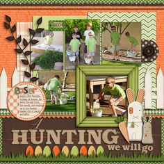 Layout: A Hunting We Will Go.....cute title, really like the frame around the one picture.