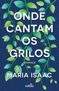 Manta de Histórias: Onde Cantam os Grilos de Maria Isaac - Novidade Cu...
