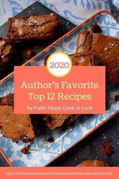 2020 Author's Favorite Top 12 Recipes - 2020 has definitely been a year like no other. And while it has brought its challenges, it has also given us some delicious, tasty, and memorable recipes as well. This week, we'll be taking a look back at a few of those mouth-watering unforgettable recipes, like these author's favorite top twelve recipes.