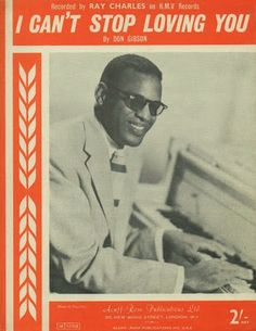 SIXTIES BEAT: Ray Charles Cant Stop Loving You, I Cant, Love You, Ray Charles, Sheet Music, Te Amo, Je T'aime, I Love You, Music Sheets