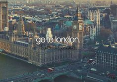 Seriously I have been wanting to go to London since I was 11. This is probably #1 on my bucket list.