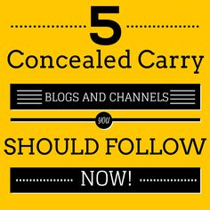 5 Concealed Carry Blogs And Channels You Should Follow Now - USA Carry