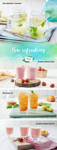 These delicious drinks prove that quenching your thirst in the summer heat can be a breeze. Try a glass of Thirst Quencher's Lemonade, Strawberry Banana Shake, Mint Orange Iced Tea, or a Strawberry Mango Smoothie for a great refreshing drink that's sweetened with the taste of SPLENDA® Naturals Stevia Sweetener.