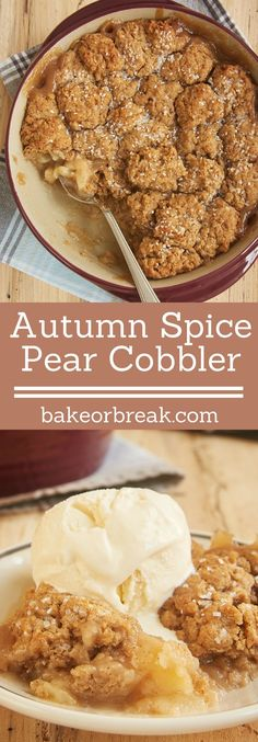 Sweet pears and a wonderful, warm blend of spices combine for this simple and delicious Autumn Spice Pear Cobbler. - Bake or Break recipes Autumn Spice Pear Cobbler Fruit Recipes, Fall Recipes, Sweet Recipes, Cooking Recipes, Pear Dessert Recipes, Pear Recipes Baking, Autumn Recipes Baking, Recipes With Pears, Autumn Recipes Healthy