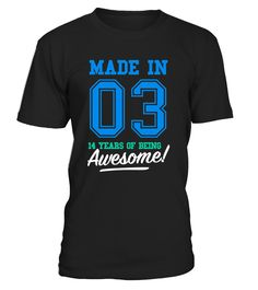 CHECK OUT OTHER AWESOME DESIGNS HERE!   Made in 03, 14 years of being awesome! This boy was Made in 2003 tee. This boy has 14 years old. 14th anniversary gifts, 14th anniversary shirts, 14th birthday boy, 14th birthday shirts for boys, teen shirts for boys, teens clothing. Perfect shirt for young boys at age of 14. Cool and funny vintage college sports old school style t-shirt design for kids, ideal as a present for fourteen year olds. Birthday gifts for girls, for mother and father.  ...
