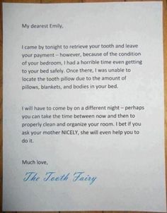 Note is either from a neat-freak tooth fairy or a passive aggressive mom  Either way, it's in Emily's best interest to clean her room, I think…