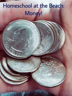 Homeschool at the Beach: Money, Money, Money! Money math lesson for the beach going homeschooler.